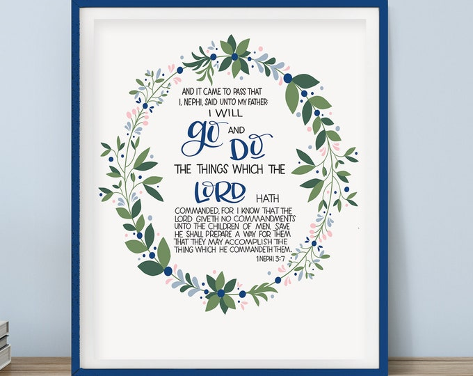 "2020 Latter-day Saint Youth Theme - ""I Will Go and Do"" 1 Nephi 3:7 - Original Handwritten Scripture Available as a Digital Download"