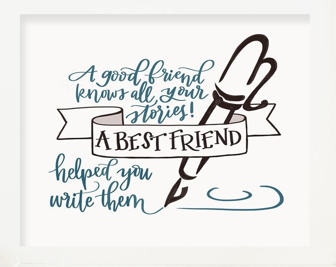 Best Friends! Where Would We Be Without them? Original Handwritten Art Available as a Digital Download