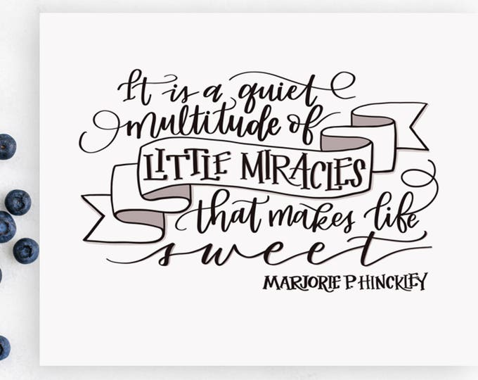 Little Miracles Make Life Sweet - Original Handwritten Art Available as a Digital Download