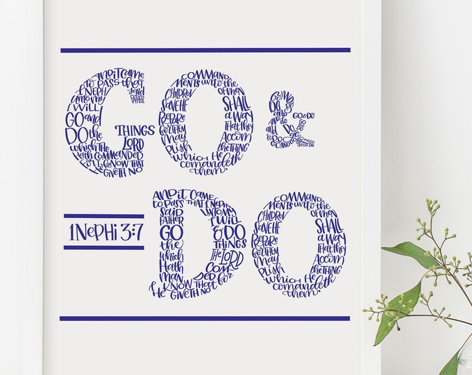 "2020 Latter-day Saint Youth Theme - ""I Will Go and Do""  1 Nephi 3:7 - Original Handwritten Art Available as a Digital Download"