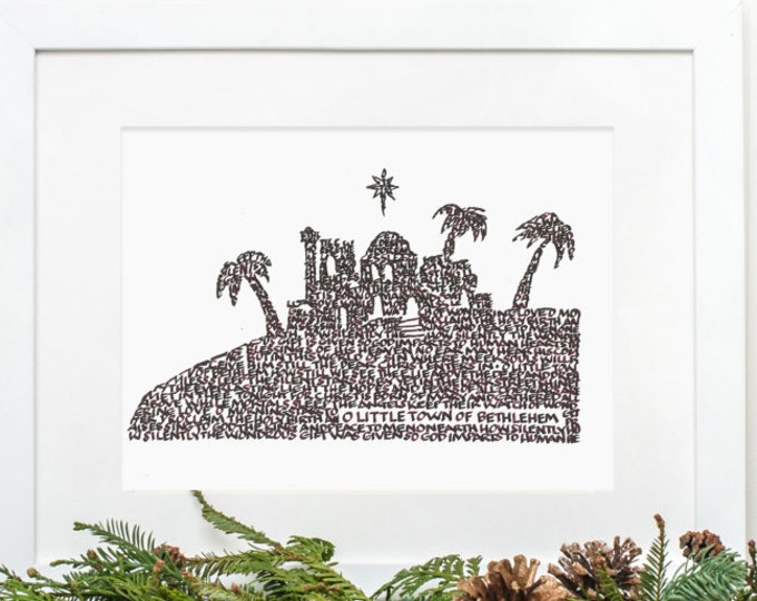 "O Little Town - A Limited Edition Print of a Hand-lettered Image Using the Carol ""O Little Town of Bethlehem"""