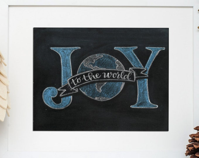 Joy to the World - A Print of an Original Chalkboard