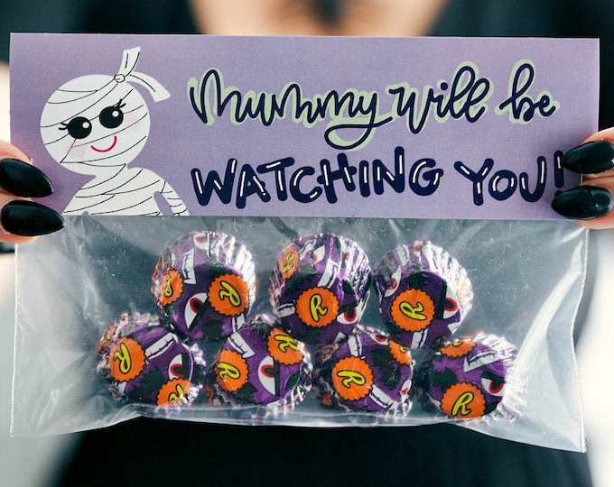 Mummy Will Be Watching YOU! - Printed Bag Toppers for Snack Size Baggies