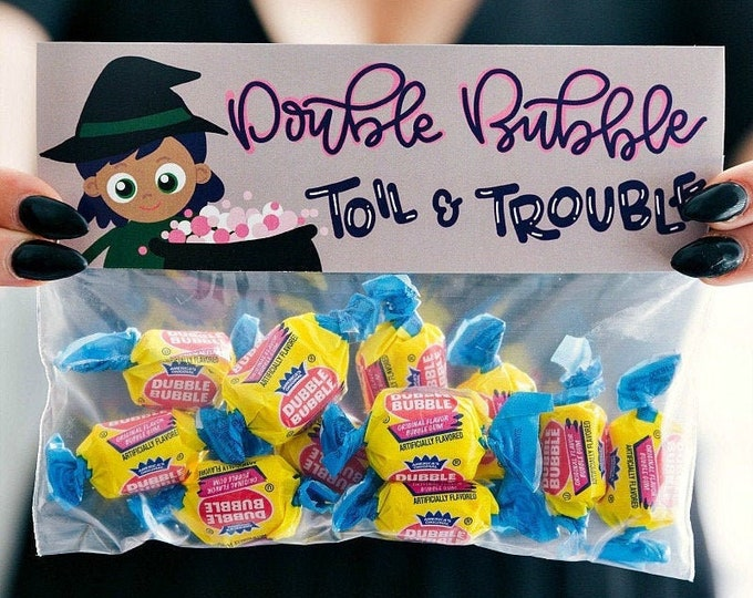 Double Bubble Toil and Trouble! - Printed Bag Toppers for Snack Size Baggies