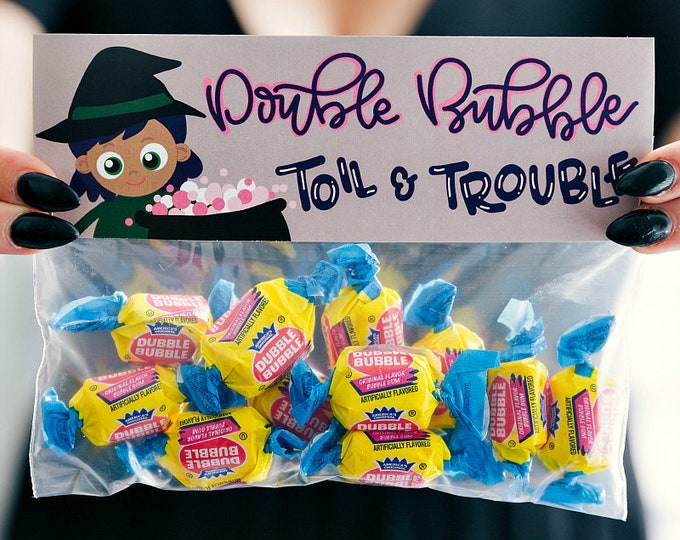 Double Bubble Toil and Trouble! - Printed Bag Toppers for Snack Size Ziploc Baggies