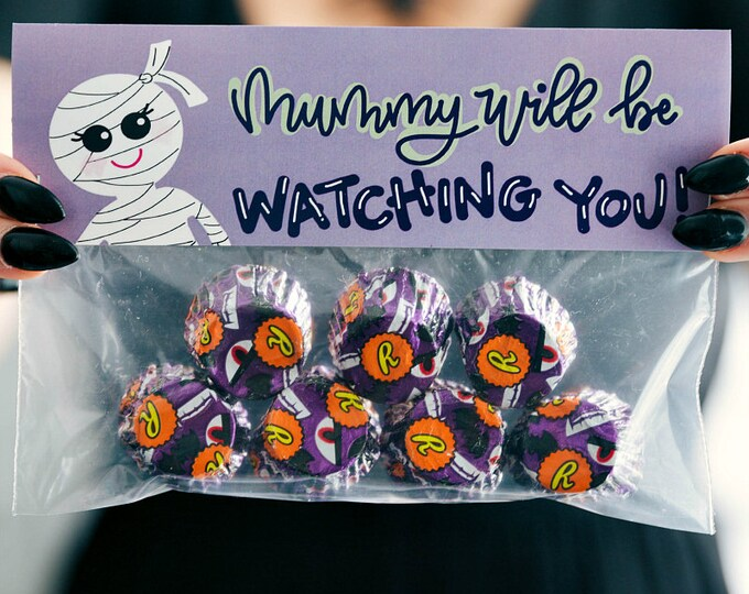 Mummy Will Be Watching YOU! - Printed Bag Toppers for Snack Size Ziploc Baggies