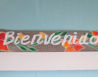 Drift wood House Sign - Bienvenido - Spanish or English Custom Color- Home Decor- Shabby Chic