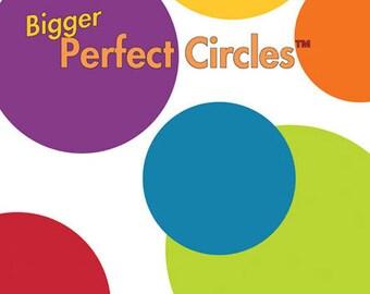 Bigger Perfect Circles by Karen Kay Buckley - Circle Templates