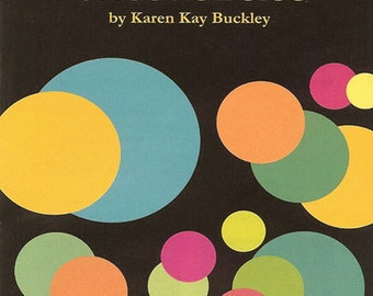 Perfect Circles by Karen Kay Buckley - Circle Templates
