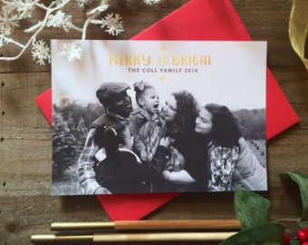 5 x 7 Custom Digital or Print Merry or Bright Christmas Card/ Photo Christmas Greeting Card/ Gold Foil/ FREE SHIPPING
