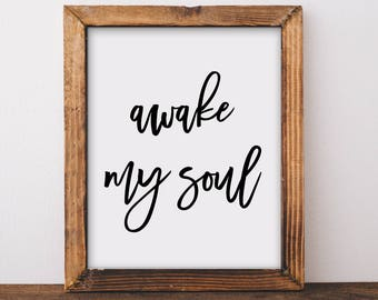 Scripture Wall Art, Awake My Soul, Hymn Art, Hymn Print, Dorm Decor, Christian Quotes, Calligraphy, Hand Lettered, Bible Verse Print