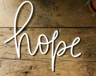 Wall Decor, Sign, Word Wall Decor, Farmhouse Decor, Hope, Gift for Mom, Mom Gift, Hope sign, Home Decor, Handlettered, White Sign, Wall Art