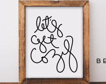 Dorm Wall Art, Wall Art Prints, Lettered Quote, Home Wall Art, Dorm Decor, Bedroom Wall Art, Winter Home Decor, Living Room Wall Art,