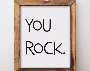 Nursery Print, You Rock, Kids Room Quote, Nursery Wall Art, Kids Wall Art, Kids Room Quotes, Kids Quote, Nursery Wall Decor, Nursery Decor