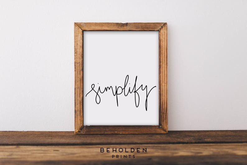 Simplify Minimalist Print Wall Art Minimalist Quote Quote image 0