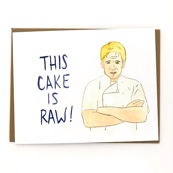 Funny Birthday Gordon Ramsay Birthday Card Etsy