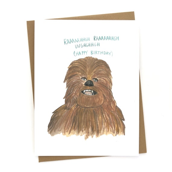 Star Wars Birthday Card Chewbacca Funny Etsy