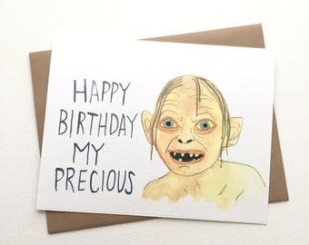 Gollum Birthday // Lord of the Rings Card// My Precious