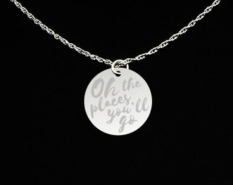 Oh The Places You'll Go Necklace - Oh The Place You Will Go Jewelry - Oh the Places You'll Go Gift - Graduation Necklace - Graduation Gift