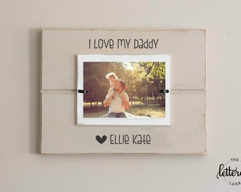Daddy picture frame, personalized frame, father's day photo frame, dad gift from child, father gift, first fathers day frame, love my daddy