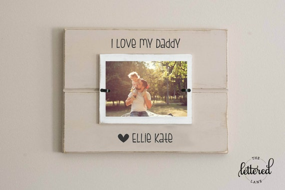 Daddy Picture Frame Personalized Frame Fathers Day Etsy