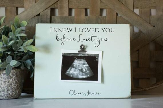 Ultrasound Picture Frame I Knew I Loved You Before I Met You Etsy