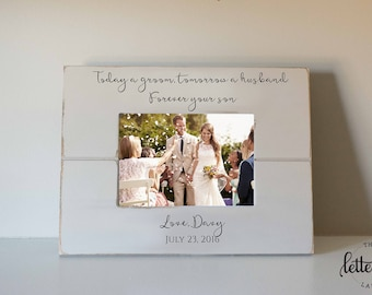 Groom's Parents Gift Frame, Today a groom, tomorrow a husband, Parents Wedding gift, Picture Frame, photo frame, present, personalized