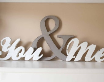 You and Me Wood word sign, you & me home decor, me and you wedding decor, master bedroom, gallery wall, wooden letters, together, love gift