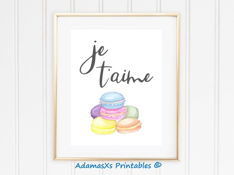 French macaron, macaron wall art, je t'aime print, macaron gift, french  quotes, kitchen prints, foodie art, France wall art, french cookies