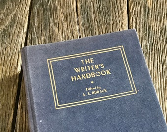 1978 The Writer's Handbook By A.S. Burack - Vintage Writing Textbook