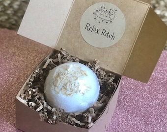 Relax Bitch: Bath Bomb Gift