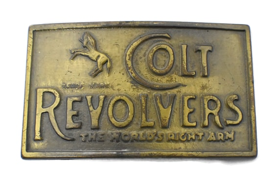 Colt Revolvers belt buckle, the world's right arm, brass western buckle, rifle gun hunting NRA, collectable 70s, Trade Mark