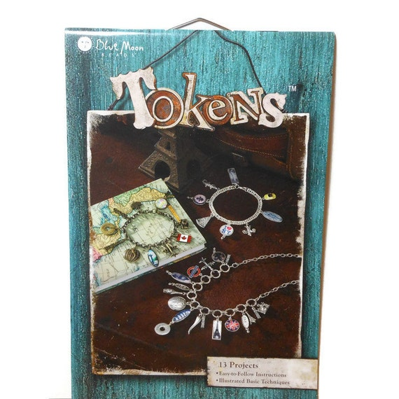 "Jewelry Instruction Book, ""Tokens"" by Blue Moon Beads, 8x5-1/2 inches, softcover, full color. Sold individually, 13 projects for inspiration"