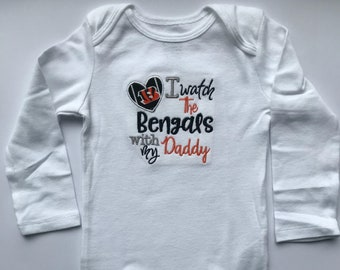 I watch the Bengals with daddy shirt or bodysuit