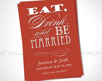 Eat, Drink, and Be Married Save The Date - Coral - DIY Printable