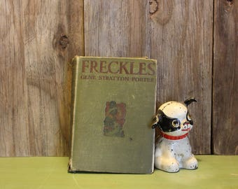 Antique Book Freckles Gene Stratton-Porter Copyright 1904 Reading Home Decor Vintage 1900s (G)