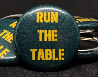 "Green Bay Packers | RUN THE TABLE | 1"" Buttons"