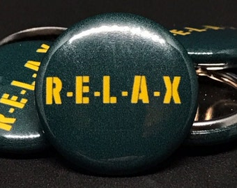"Green Bay Packers | RELAX | 1"" Buttons"