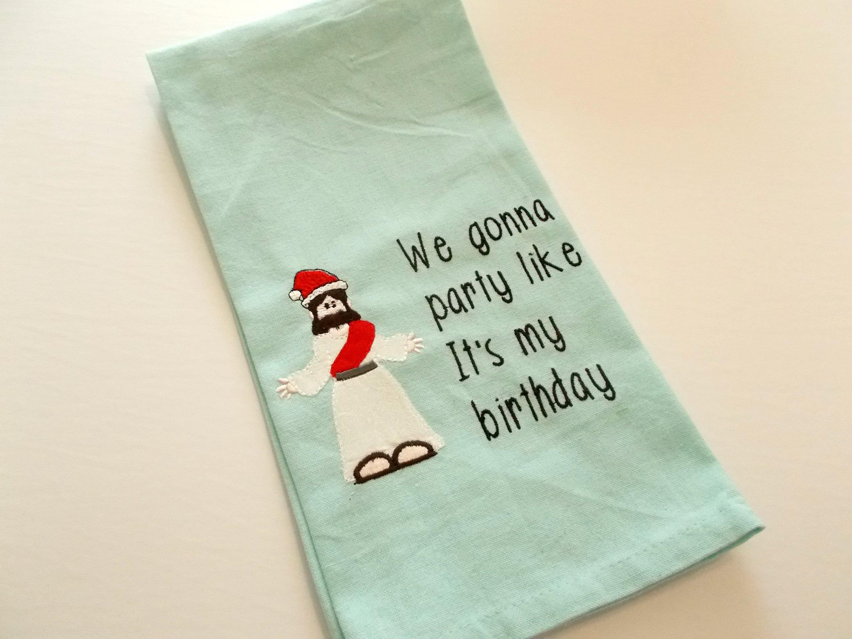 Jesus Humor - Christmas - Jesus Birthday - inappropriate Towel ...