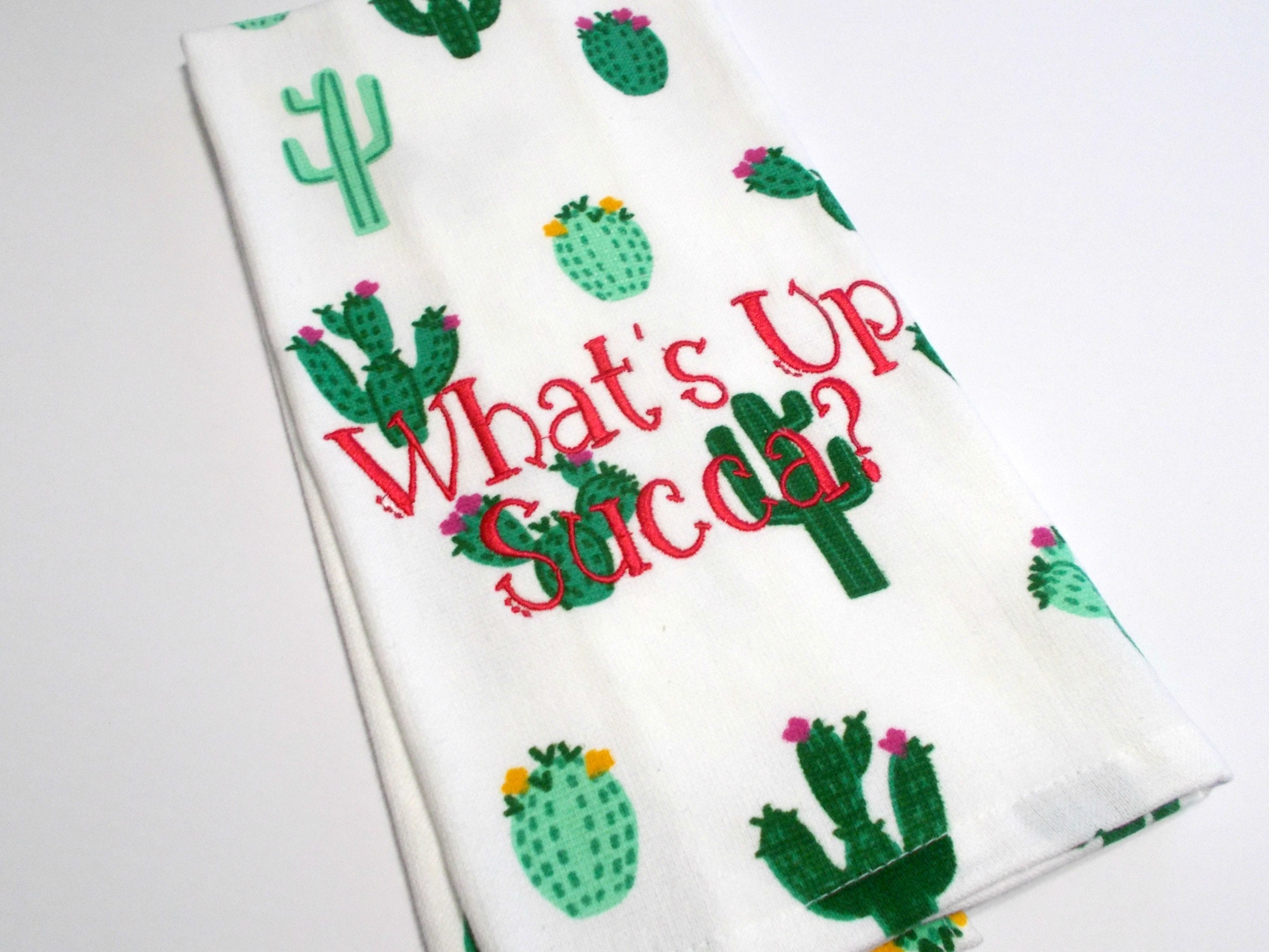 Succulent   Whatu0027s Up   Cactus Humor   Fun Cactus   Succa   Inappropriate   Funny  Kitchen Towel   Funny Towel   Sarcastic   10 Dollar Gift