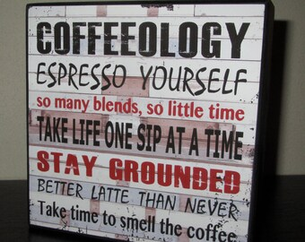 Coffeeology sign Coffee Sign Sign about Coffee Sign Wooden Box Sign Gift for Coffee lovers Coffee shop love coffee espresso sty grounded