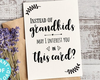 """FUNNY Mother's Day Card Printable, 5x7"""", Mom card, Instead of Grandchildren, From Son, From Daughter, Editable Text Inside, INSTANT DOWNLOAD"""