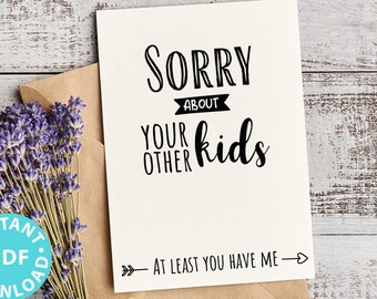 """FUNNY Mother's Day Card Printable, 5x7"""", Mom card, Sorry about your other kids, From Son, From Daughter, Editable Text, INSTANT DOWNLOAD"""