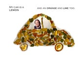 My car is a lemon .... and an orange and lime too