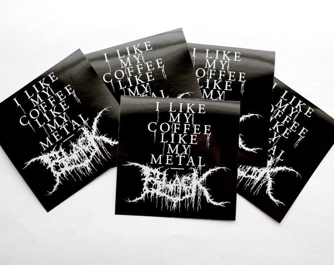 Black Metal Coffee Sticker (5 pack)