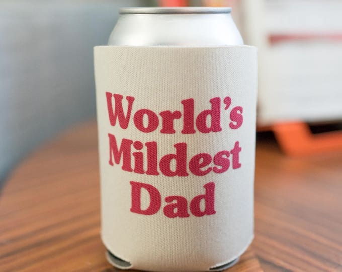 World's Mildest Dad Beverage Cooler