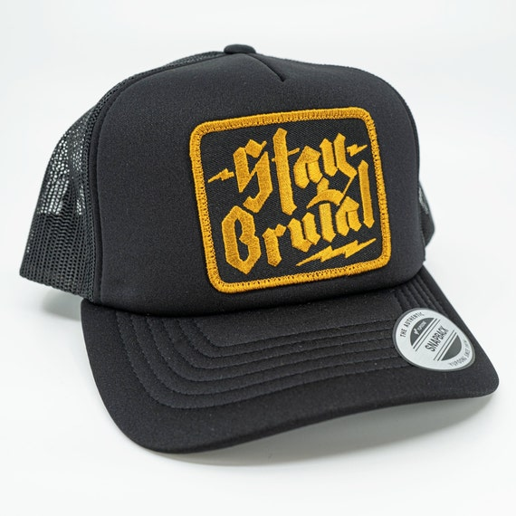 Stay Brutal Trucker Hat