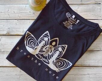 Yoga T Shirt - Lotus Shirt, Yoga Tshirt for Women - Organic Clothing - Eco Friendly Clothing, Graphic Tee for Women, BREATHE MORE by Uni-T