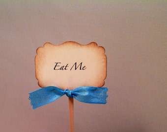 Eat Me cupcake toppers-Alice in Wonderland cupcake toppers and decorations for birthdays or weddings-set of 12