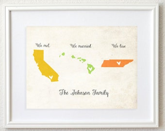 Met Married Live Personalized Map Any State or Country Custom Colors Art Print. Housewarming Gift. Wedding Gift. Engagement Gift.